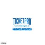 Ofertas de Ticket Pro, nuevos eventos