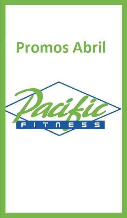 Ofertas de Pacific Fitness, promos abril